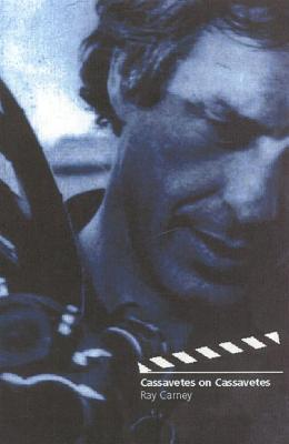 Cassavetes on Cassavetes Cover Image