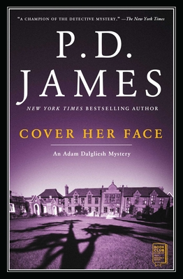 Cover Her Face: An Adam Dalgliesh Mystery (Adam Dalgliesh Mysteries) Cover Image