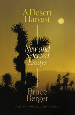 A Desert Harvest: New and Selected Essays Cover Image