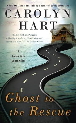 Ghost to the Rescue (A Bailey Ruth Ghost Novel #6) Cover Image