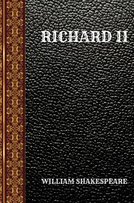 Richard II: By William Shakespeare Cover Image