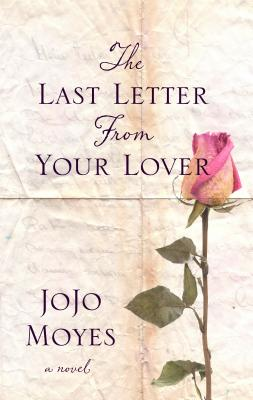 Cover for The Last Letter from Your Lover (Basic)