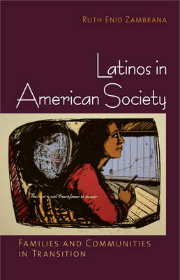 Latinos in American Society Cover Image