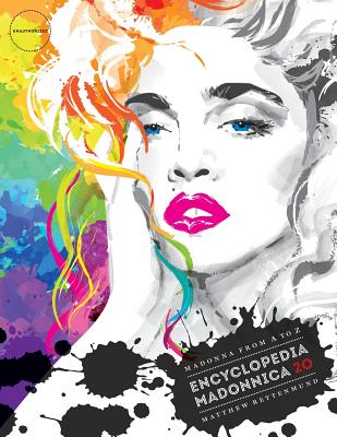 Encyclopedia Madonnica 20: Madonna from A to Z Cover Image