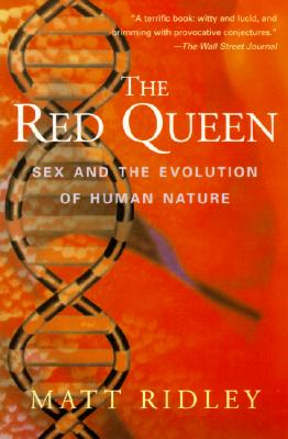 The Red Queen: Sex and the Evolution of Human Nature Cover Image