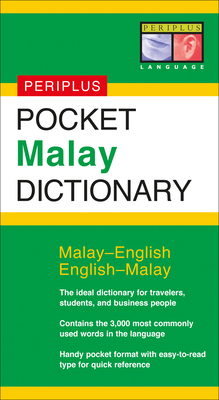 Pocket Malay Dictionary: Malay-English English-Malay (Periplus Pocket Dictionaries) Cover Image