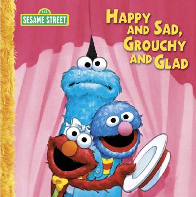 Happy and Sad, Grouchy and Glad Big Book Cover