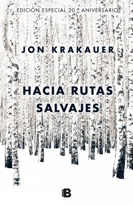 Hacia rutas salvajes / Into the Wild Cover Image