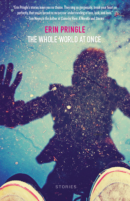 The Whole World at Once: Stories Cover Image