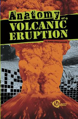 Anatomy of a Volcanic Eruption (Velocity: Disasters) Cover Image