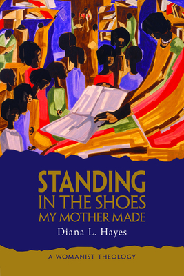 Cover for Standing in the Shoes My Mother Made