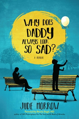 Why Does Daddy Always Look So Sad? Cover Image