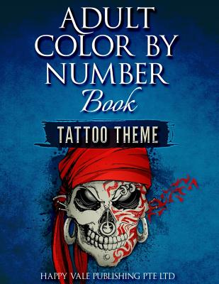 Adult Color By Number Book: Tattoo Theme Cover Image