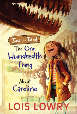 Cover for The One Hundredth Thing About Caroline (Just the Tates!)