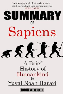 Summary of Sapiens a Brief History of Humankind: By Yuval Noah Harari Cover Image