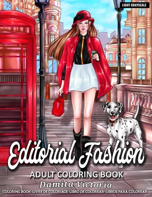 Editorial Fashion: Adult Coloring Book for Women Featuring Fashion Illustrator Coloring Pages for Adult Relaxation Activities Cover Image
