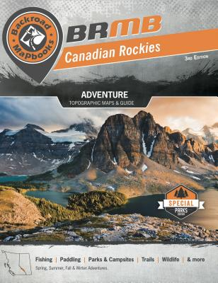 Backroad Mapbook: Canadian Rockies Cover Image