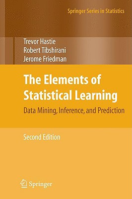 The Elements of Statistical Learning: Data Mining, Inference, and Prediction, Second Edition (Springer Series in Statistics) Cover Image
