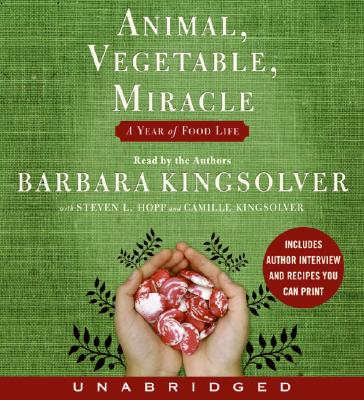 Animal, Vegetable, Miracle CD: A Year of Food Life Cover Image
