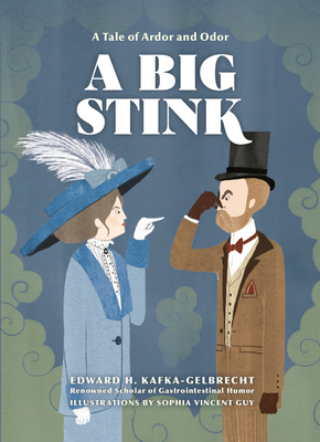 A Big Stink: A Tale of Ardor and Odor Cover Image