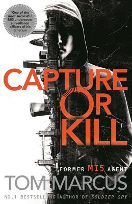 Capture or Kill (Matt Logan) Cover Image
