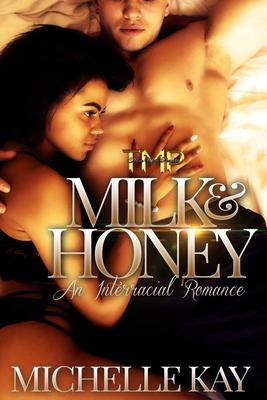 Milk & Honey: An Interracial Romance cover