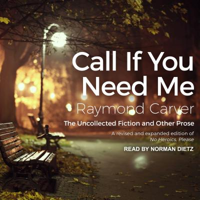 Call If You Need Me: The Uncollected Fiction and Other Prose Cover Image