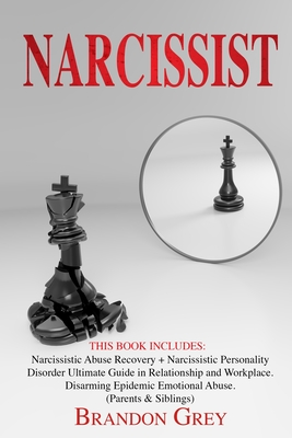 Narcissist: This Book Includes: Narcissistic Abuse Recovery + Narcissistic Personality Disorder. Ultimate Guide in Relationship an Cover Image