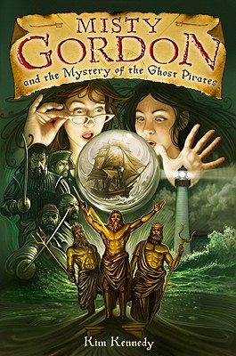 Misty Gordon and the Mystery of the Ghost Pirates Cover