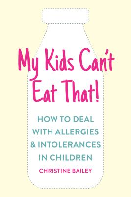 Cover for My Kids Can't Eat That