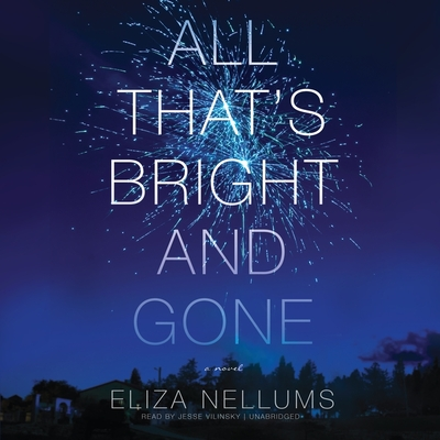 All That's Bright and Gone Lib/E Cover Image