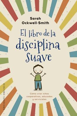 El Libro de la Disciplina Suave Cover Image