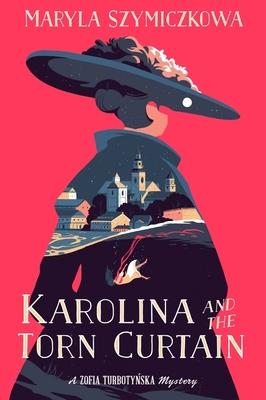 Karolina and the Torn Curtain (A Zofia Turbotynska Mystery) Cover Image
