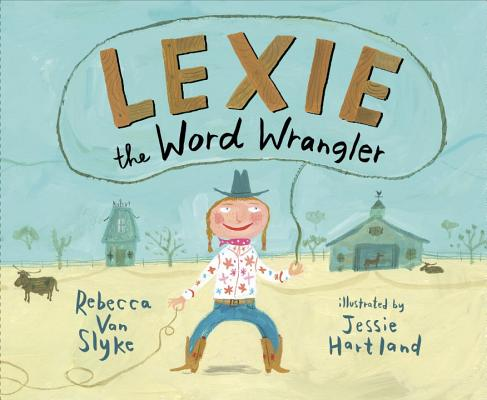 Lexie the Word Wrangler Cover Image