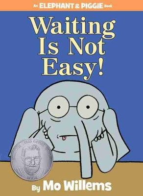 Waiting Is Not Easy! Cover Image