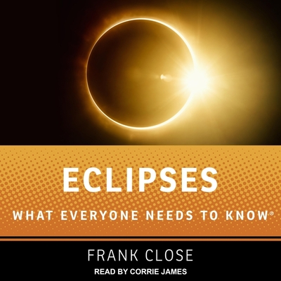 Eclipses: What Everyone Needs to Know Cover Image
