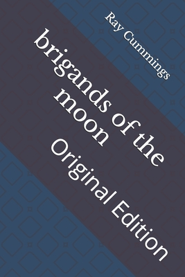 brigands of the moon: Original Edition Cover Image