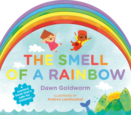 The Smell of a Rainbow Cover Image