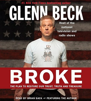 Broke: The Plan to Restore Our Trust, Truth and Treasure Cover Image