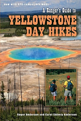 Ranger's Guide to Yellowstone Day Hikes Cover Image