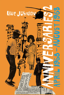 Anniversaries, Volume 2: From a Year in the Life of Gesine Cresspahl, April 1968–August 1968 Cover Image