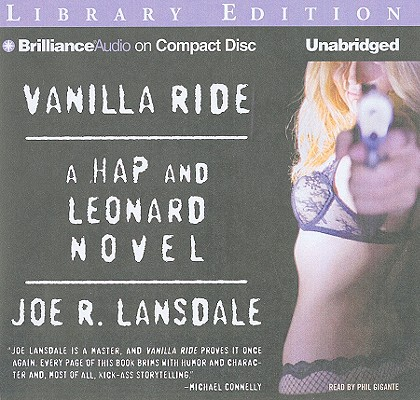 Vanilla Ride (Hap Collins and Leonard Pine Novels #7) Cover Image