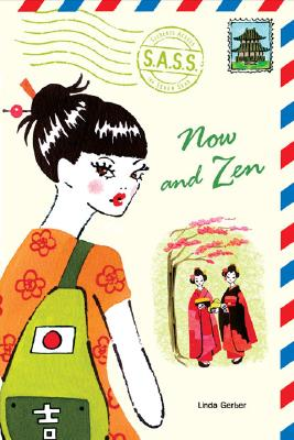 Now and Zen (S.A.S.S.) Cover Image