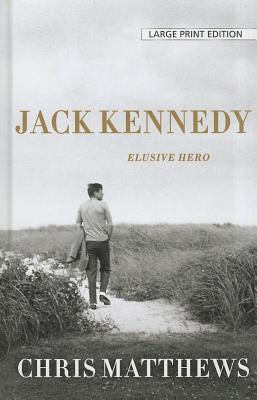 Jack Kennedy: Elusive Hero Cover Image
