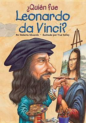 Cover for Quien Fue Leonardo Da Vinci? = Who Was Leonardo Da Vinci?