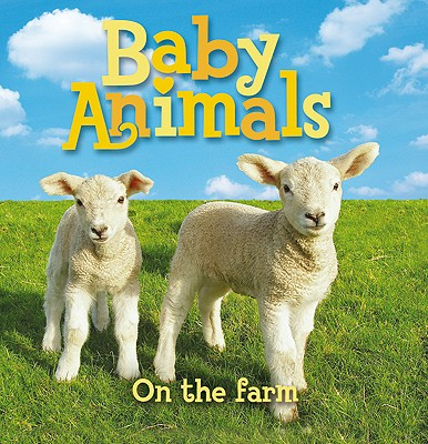Baby Animals on the Farm Cover