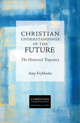 Cover for Christian Understandings of the Future