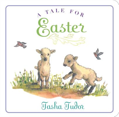 Cover for A Tale for Easter (Classic Board Books)