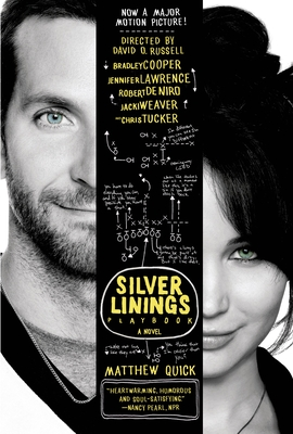 The Silver Linings Playbook: A Novel Cover Image