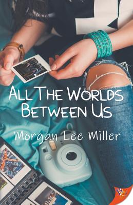 All the Worlds Between Us Cover Image